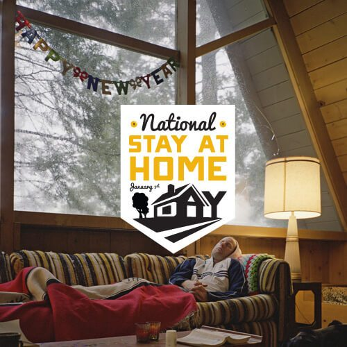National Stay At Home Day